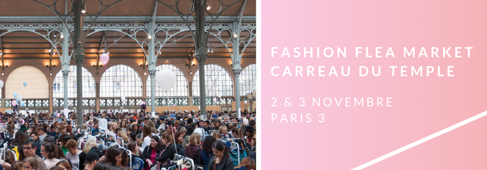 fashion flea market 2 et 3 novembre violette sauvage carreau du temple